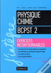 Physique-Chimie Bcpst 2 ; Exercices Incontournables