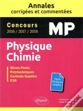 Physique Chimie Mp Annales Corriges Commentes 2016-2017-2018 Cocnours Mines-Ponts Centrale-Supelec