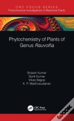 Phytochemistry Of Plants Of Genus Rauvolfia