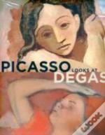 Picasso Looks At Degas