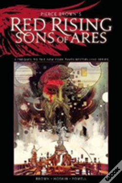 Wook.pt - Pierce Brown'S Red Rising: Sons Of Ares