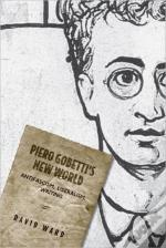 Piero Gobettis New World