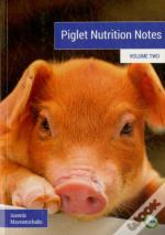 Piglet Nutrition Notes