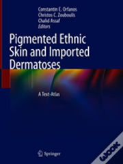 Pigmented Ethnic Skin And Imported Dermatoses
