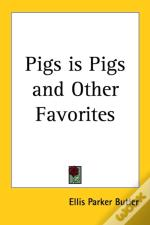 Pigs Is Pigs And Other Favorites