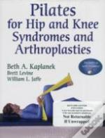 Pilates For Hip And Knee Syndromes And Athroplasties