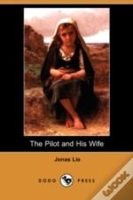 Pilot And His Wife (Dodo Press)