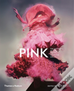 Pink The History Of A Punk Pretty Powerf