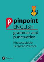 Pinpoint English: Grammar And Punctuation: Year 3