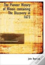 Pioneer History Of Illinois Containing The Discovery In 1673