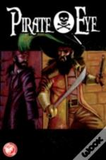 Pirate Eye: Exiled From Exile