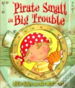 Pirate Small In Big Trouble