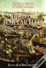 Pirates And The Lost Templar Fleet