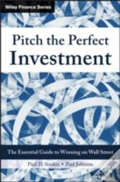 Pitching The Perfect Investment