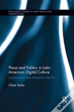 Place And Politics In Latin America
