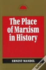 Place Of Marxism In History