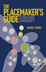 Placemakers Guide To Building Community