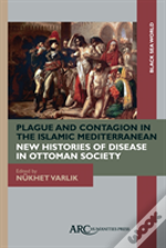 Plague & Contagion In The Islamic Medite