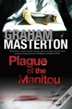 Plague Of The Manitou: A 'Manitou' Horror Novel