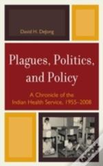 Plagues, Politics, And Policy