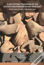 Plain Pottery Traditions Of The Eastern Mediterranean And Near East