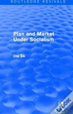Plan And Market Under Socialism