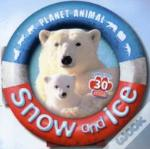 Planet Animal: Snow And Ice