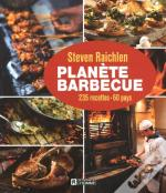 Planete Barbecue / 300 Recettes - 60 Pays