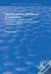 Planning And The Intelligence Of Institutions