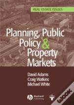 Planning, Public Policy And Property Markets