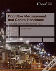 Plant Flow Measurement And Control Handbook