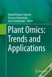 Plant Omics: Trends And Applications