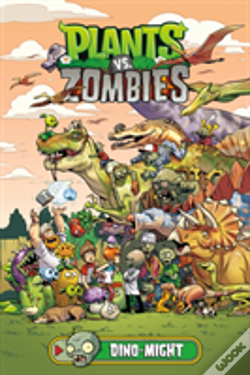 Wook.pt - Plants Vs. Zombies Volume 12: Dino-Might
