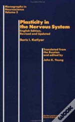 Plasticity In The Nervous System