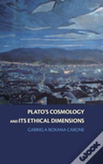 Plato'S Cosmology And Its Ethical Dimensions