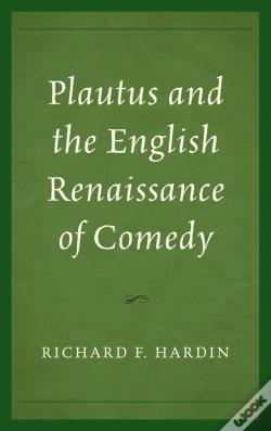 Wook.pt - Plautus And The English Renaissance Of Comedy