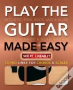 Play Guitar Made Easy