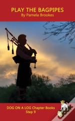 Play The Bagpipes Chapter Book