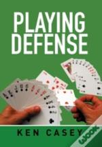 Playing Defense