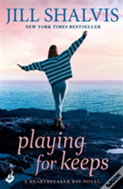 Wook.pt - Playing For Keeps: Heartbreaker Bay Book 7