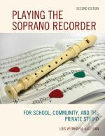 Playing The Soprano Recorder
