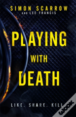 Playing With Death: A Gripping Serial Killer Thriller (Introducing Fbi Agent Rose Blake)