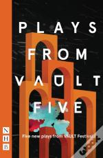 Plays From Vault 5 (Nhb Modern Plays)
