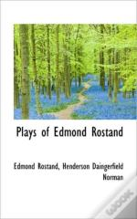 Plays Of Edmond Rostand