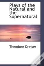 Plays Of The Natural And The Supernatural