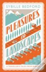 Pleasures And Landscapes