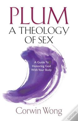 Wook.pt - Plum A Theology Of Sex