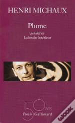 Plume; Lointain Interieur