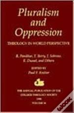 Pluralism And Oppression