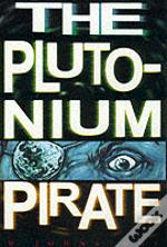 Plutonium Pirate